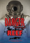 Danger Beyond the Reef - Harvey Alexander Smith with Beverley Billiris
