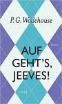 Auf geht's Jeeves! - P.G. Wodehouse