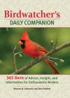 Birdwatcher's Daily Companion: 365 Days of Advice, Insight, and Information for Enthusiastic Birders - Marcus H. Schneck, Tom Warhol