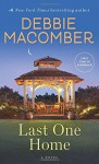 Last One Home: A Novel - Debbie Macomber