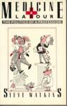 Medicine & Labour: The Politics of a Profession - Steve Watkins