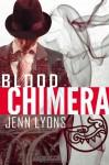 Blood Chimera - Jenn Lyons
