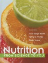 Nutrition: From Science to You (2nd Edition) - Joan Salge Blake, Kathy D Munoz, Stella Volpe