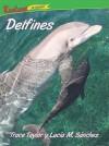 Delfines = Dolphins - Trace Taylor, lucia m sanchez