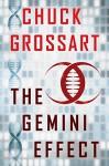 The Gemini Effect - Chuck Grossart