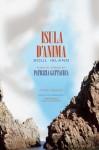 Isula d'Anima / Soul Island: PEUMI / POEMS - Patrizia Gattaceca, Peter Carlaftes, Fr D Rique Mattei Jordan