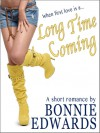 Long Time Coming - Bonnie Edwards