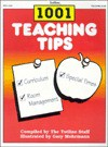 Totline 1001 Teaching Tips ~ Helpful Hints for Saving Time and Money - Gary Mohrmann, Kathleen Cubley, Gary Mohrman
