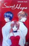 Secret Hope - Saki Shiumi