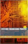 Systems Engineering Process - Jason Davis