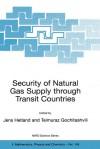 Security of Natural Gas Supply Through Transit Countries - Jens Hetland, Teimuraz Gochitashvili
