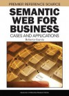 Semantic Web For Business: Cases And Applications - Roberto Garcia