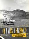If I Was a Highway - Michael Ventura, Andy Wilkinson, Dan Flores, Butch Hancock