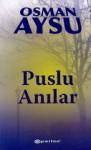 Puslu Anılar - Osman Aysu