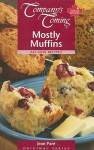 Company's Coming: Mostly Muffins - Jean Paré