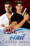 Fire and Hail (Carlisle Cops) - Andrew Grey