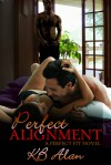 Perfect Alignment - K.B. Alan