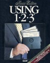 Using 1-2-3, Special Edition (Using ... (Que)) - Que Corporation, David P. Ewing, Marianne B. Fox, Timothy Hock, David Maguiness, Lawrence C. Metzelaar, Patty Stonesifer, Bill Weil