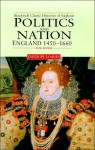 Politics and the Nation: England 1450 - 1660 - David Loades