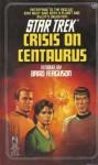 Crisis On Centaurus (Star Trek: The Original Series, #28) - Brad Ferguson