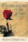 Celebrations of the Heart - Helen Steiner Rice
