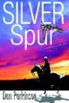 Silver Spur - Dan Parkinson