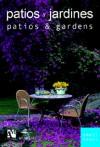 Patios and Gardens: Smallbooks Series - Fernando de Haro, Omar Fuentes