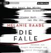 Die Falle - Melanie Raabe, Birgit Minichmayr, Devid Striesow