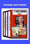 3 Teen Books Boxed - Phoebe Matthews