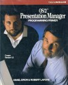 OS/2 Presentation Manager: Programming Primer - Asael Dror, Robert Lafore
