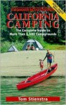 Foghorn California Camping: The Complete Guide to More Than 1,500 Campgrounds - Tom Stienstra