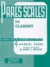 Pares Scales: Clarinet Method - Gabriel Parès