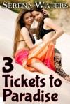 Three Tickets to Paradise - Serena Waters
