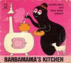 Annette Tison & Talus Taylor present, Barbamama's kitchen. - Annette Tison, Talus Taylor