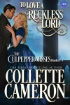 To Love a Reckless Lord - Collette Cameron