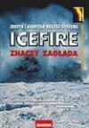 Icefire znaczy zagłada - Garfield Reeves Stevens, Judith Reeves Stevens