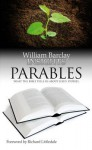 Insights: Parables: What the Bible Tells Us about Jesus' Stories - William Barclay