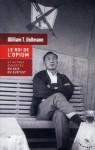 Le Roi de l'opium et autres enquêtes en Asie du Sud-Est - William T. Vollmann, Jean-Paul Mourlon