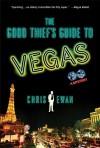 The Good Thief's Guide to Vegas: A Mystery - Chris Ewan