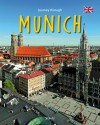 Journey Through Munich - Christine Metzger, Martin Siepmann