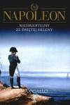Napoleon. Nieśmiertelny ze Świętej Heleny - Max Gallo