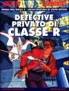 Prima dell'Incal 2: Detective privato di classe R - Alejandro Jodorowsky, Zoran Janjetov, Nicola Grillenzoni