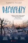 Dachołazy - Tomasz Bieroń, Katherine Rundell