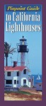 Pinpoint Guide to California Lighthouses - Ray Jones