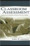 Classroom Assessment - Lorin W. Anderson