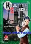 Kowloon's Seekers Vol. 2 - Tomo Aoki, Takashi Nagasaki