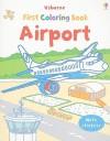 Airport (Usborne First Coloring Books) - Dan Crisp