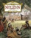 New Spain: 1600-1760s - Roger E. Hernandez