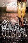 Urchin: Prequel to The Fairytail Saga - S.K Munt, Natalie Spasic
