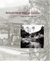 Roberto Burle Marx in Caracas: Parque del Este, 1956 - 1961 - Anita Berrizbeitia